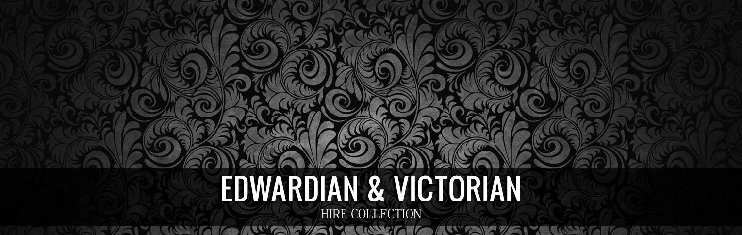 Edwardian & Victorian