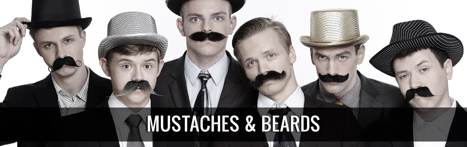 Mustaches & Beards