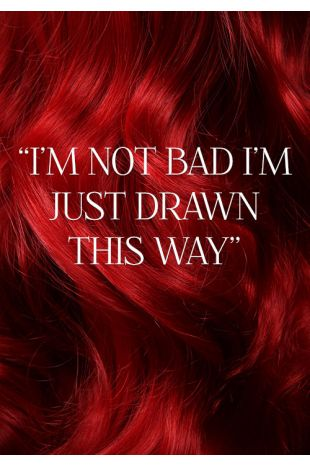 I'M NOT BAD I'M JUST DRAWN THIS WAY ~ LACE FRONT WIG