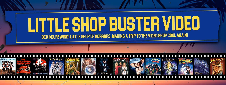 Little Shop Buster Video
